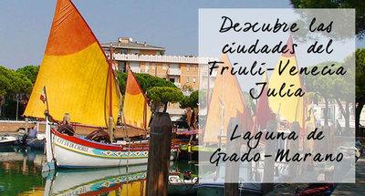 Ciudades del Friuli-Venecia Julia, Laguna Grado