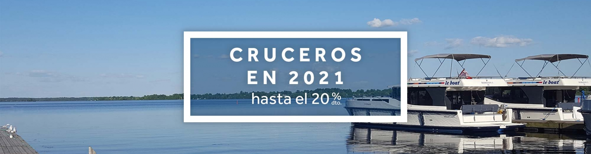 Cruceros 2021 en barco